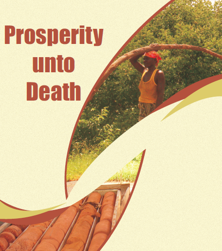 Prosperity Unto Death